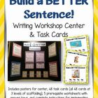 Build a Better Sentence! Writing Workshop CENTER, Task Car