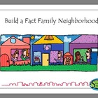 Build a Fact Family Neighborhood