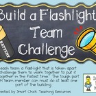 Build a Flashlight Team Challenge ~ Science Lab and Writin