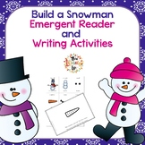 Build a Snowman Emergent Reader with Writing Activities