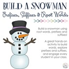 Build-a-Snowman: Prefixes, Suffixes & Root Words