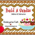 Build a Sundae, Addition & Subtraction