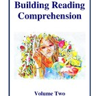 Building Reading Comprehension - Volume Two Activities and