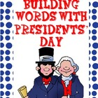 Building Words With Presidents' Day