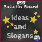 Bulletin Board  Ideas and Slogans