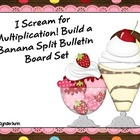 Bulletin Board Kit - I Scream for Multiplication!