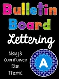 Bulletin Board Lettering Set:  Navy & Cornflower Blue