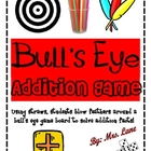 Bull's Eye Addition Game! (Great Center or Workstation!)