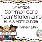 "Bundle: CCSS ""I can"" statement signs- ELA & Math (green, p"