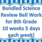 Bundled Science Review Bell Work for AIMS 8th