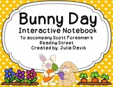 Bunny Day Interactive Notebook Journal Reading Street