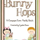 Bunny Hops - A Common Core Math Unit