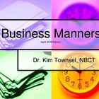 Business Manners 2014~ by Kim Townsel