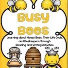 Busy Bees: Reading and Writing Unit