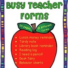 Busy Teacher Forms