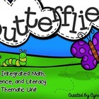 Butterflies - An Integrated Math, Science, and Literacy Unit