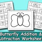 Butterfly Addition & Subtraction Worksheets