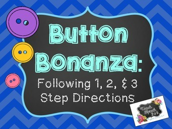 Button Bonanza: Following 1, 2, and 3 step Directions