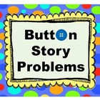 Button Story Problems