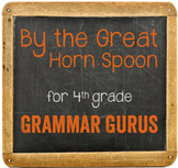 By The Great Horn Spoon: A Common Core Grammar & Vocabular