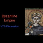 Byzantine Empire - VTS (Visible Thinking Strategy) PowerPoint