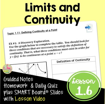 CALCULUS LIMITS UNIT LESSON 3: Continuity and One-Sided Limits