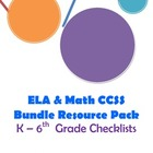 CCSS Checklists Bundle Packet: ELA and Math grades K-6