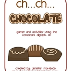 CH Consonant Digraph- Chocolate Games and Activities
