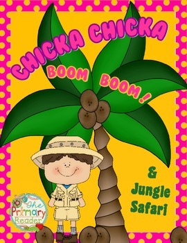 CHICKA, CHICKA, BOOM, BOOM & A SAFARI in the JUNGLE