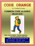 CODE ORANGE Common Core Aligned Novel Study