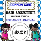 COMMON CORE COMPLETE MATH ASSESSMENTS KINDERGARTEN STUDENT