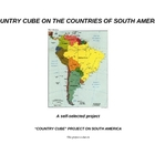 COUNTRY CUBE PROJECT on THE COUNTRIES OF SOUTH AMERICA