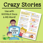 CRAZY Stories--A Word Processing Activity for Grades 3-8