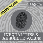 CSI: Algebra -- STEM Project -- Unit 6 -- Inequalities & A