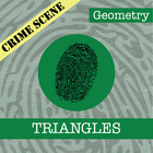 CSI: Geometry -- STEM Project -- Unit 3 -- Triangles