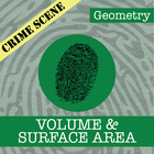 CSI: Geometry -- STEM Project -- Unit 8 -- Surface Area & Volume