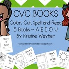 CVC Books Color, Cut, Spell and Read A E I O U 5 Books Word Work