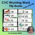 CVC Flip Books - 21 Rhyming Word Families Color and Black