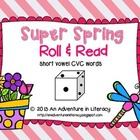CVC Short Vowel Super Spring Roll & Read