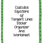 Calculus Equations of Tangent Lines Worksheet and Sticker