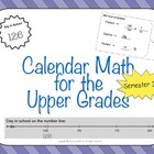 Calendar Math for Upper Grades - 2nd Semester