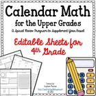Calendar Math for Upper Grades  -- 4th Grade -- Editable Version