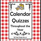 Calendar Quizzes Throughout the Year Grades 2 - 4