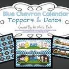 Calendar Toppers & Dates II {Blue Chevron} Back to School