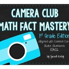 Camera Club Math Fact Mastery - 1st Grade Edition