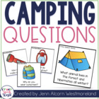 Camping With Questions!  {Yes/No & Wh Questions for Speech