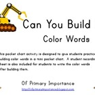 Can You Build It? Color Words Pocket Chart Activity