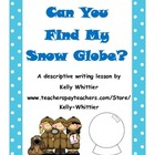 Can You Find My Snow Globe? Winter Descriptive Writing Activity