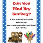 Can You Find My Turkey? November/Thanksgiving Descriptive