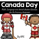 Canada Day Language, Math and Social Studies Activities